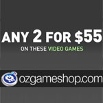 OZGameShop Promo Code - Combo Deal! Any 2 for $55